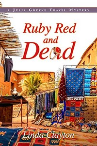Ruby Red and Dead by Linda Clayton