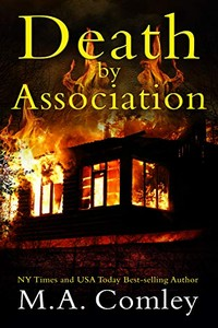 Death by Association by M. A. Comley