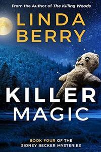 Killer Magic by Linda Berry