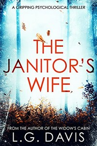 The Janitor's Wife by L. G. Davis