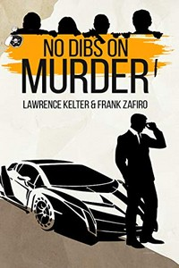 No Dibs on Murder by Lawrence Kelter and Frank Zafiro