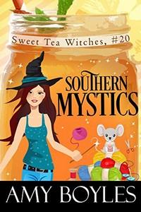 Southern Mystics by Amy Boyles