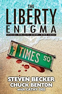 The Liberty Enigma by Steven Becker and Chuck Benton