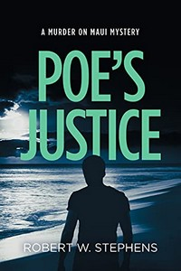Poe's Justice by Robert W. Stephens