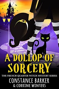 A Dollop of Sorcery by Constance Barker & Corrinne Winters