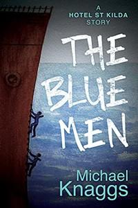 The Blue Men by Michael Knaggs