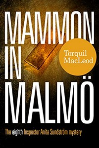 Mammon in Malmo by Torquil MacLeod