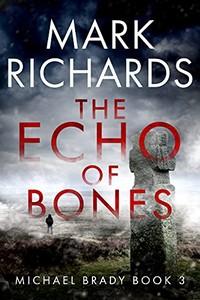 The Echo of Bones by Mark Richards