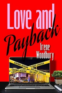Love and Payback by Irene Woodbury
