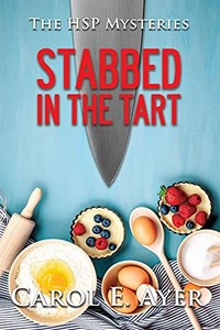 Stabbed in the Tart by Carol E. Ayer