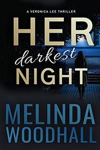 Her Darkest Night by Melinda Woodhall