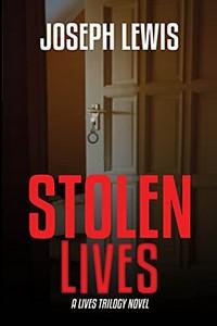 Stolen Lives by Joseph Lewis