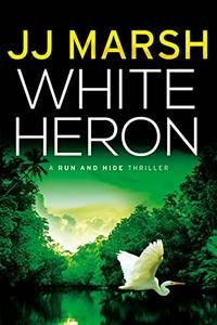 White Herron by J. J. Marsh