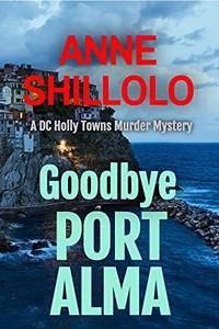 Goodbye Port Alma by Anne Shillolo