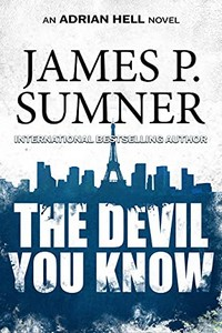 The Devil You Know by James P. Sumner