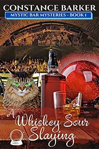 A Whiskey Sour Slaying by Constance Barker