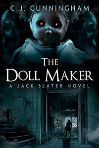 The Doll Maker by C. J. Cunningham