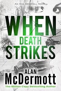 When Death Strikes by Alan McDermott