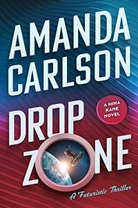 Drop Zone by Amanda Carlson
