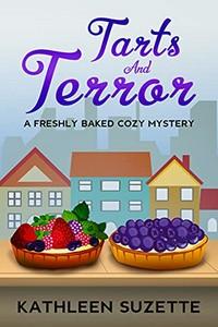 Tarts and Terror by Kathleen Suzette