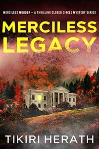 Merciless Legacy by Tikiri Herath