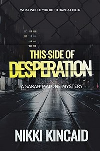 This Side of Desperation by Nikki Kincaid