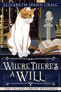 Where There's a Will by Elizabeth Spann Craig