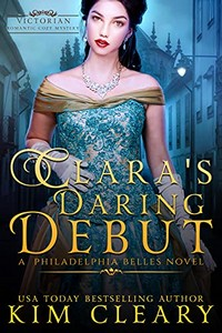 Clara's Daring Debut by Kim Cleary