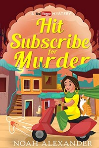 Hit Subscribe for Murder by Noah Alexander