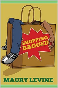Shopping Bagged by Maury Levine