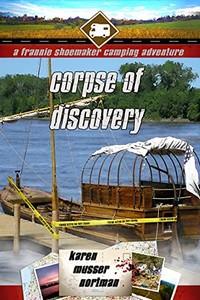 Corpse of Discovery by Karen Musser Nortman