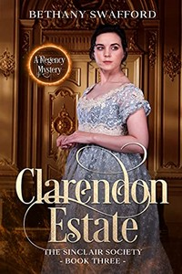 Clarendon Estate by Bethany Swafford