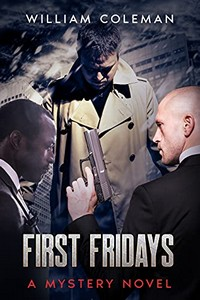 First Fridays by William Coleman