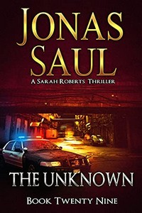 The Unknown by Jonas Saul
