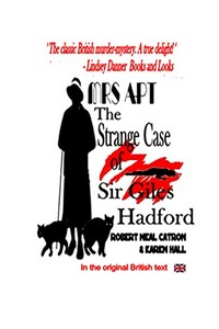 The Strange Case of Sir Giles Hadford by Robert Neal Catron and Karen Hall