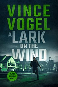 A Lark on the Wind by Vince Vogel