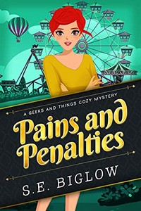 Pains and Penalties by S. E. Biglow