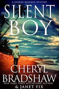The Silent Boy by Cheryl Bradshaw