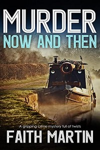 Murder Now and Then by Faith Martin