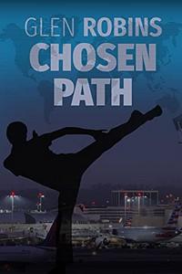 Chosen Path by Glen Robins