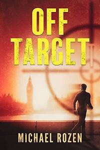 Off Target by Michael Rozen