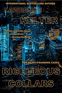 Righteous Collars by Lawrence Kelter