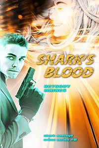 Shark's Blood by Bethany Maines