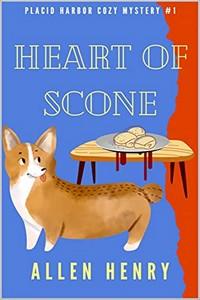 Heart of Scone by Allen Henry