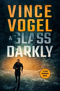 A Glass Darkly by Vince Vogel