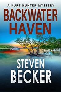 Backwater Haven by Steven Becker