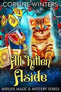 All Kitten Aside by Corrine Winters