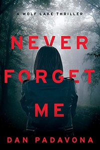 Never Forget Me by Dan Padavona