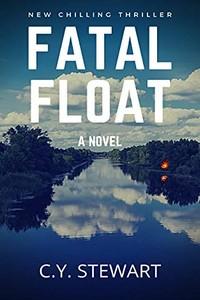 Fatal Float by C. Y. Stewart