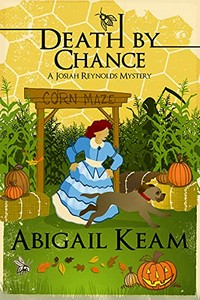 Death By Chance by Abigail Keam